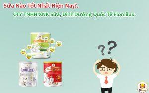 Sữa Nào Tốt Nhất Hiện Nay?