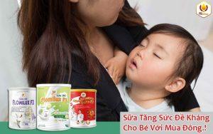 Sữa Tăng Sức Đề Kháng Cho Bé