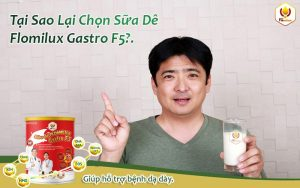 Tại Sao Lại Chọn Sữa Dê Flomilux Gastro F5