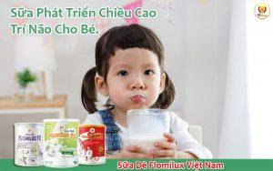Sữa Phát Triển Chiều Cao Trí Não Cho Bé