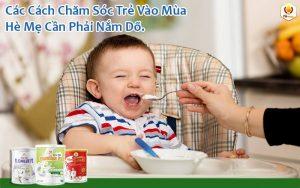 Các Cách Chăm Sóc Trẻ Vào Mùa Hè Mẹ