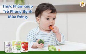 Thực Phẩm Giúp Trẻ Phòng Bệnh Mùa Đông